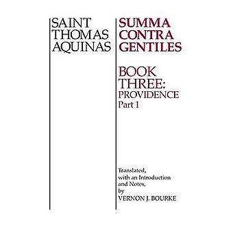 Summa Contra Heiden Buch 3 Providence Teil I von Thomas von Aquin & Thomas