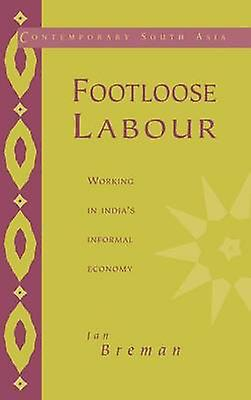 Footloose Labour by Brehomme & Jan