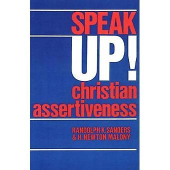 Speak Up Christian assertività di Sanders & Randolph K.