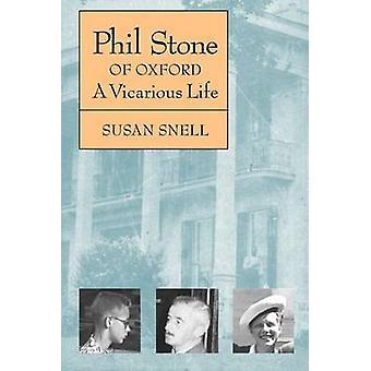 Phil Stone von Oxford ein stellvertretendes Leben von Snell & Susan