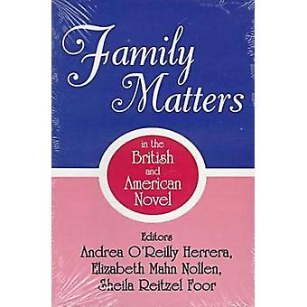Family Matters in the British and American Novel by Herrera & Andrea OReilly