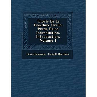 Thorie De La Methode Civile Prcde Dune Einführung. Einführung Band 1 von Boncenne & Pierre