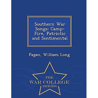 Guerre du Sud chansons CampFire Ecole de guerre patriotique et Sentimental série de Long & Fagan & William