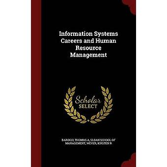 Information Systems Careers and Human Resource Management by Barocci & Thomas A