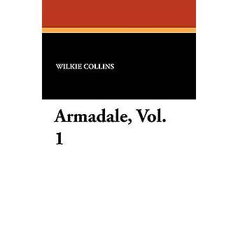 Armadale Vol. 1 av Collins & Wilkie