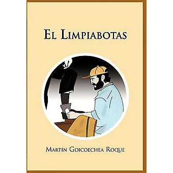 El Limpiabotas by Goicoechea Roque & Mart N.