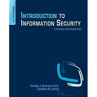 Introduction to Information Security by Shimeall & Timothy