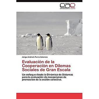 Evaluacion de La Cooperacion En Dilemas Sociales de Gran Costa Brava durch Parra Valencia & Jorge Andrick