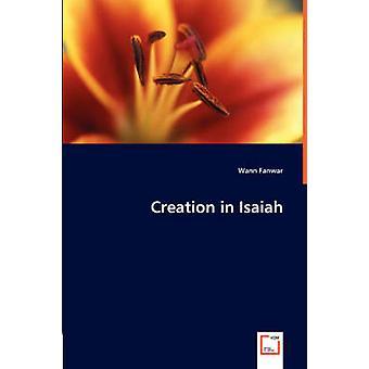Creation in Isaiah by Fanwar & Wann