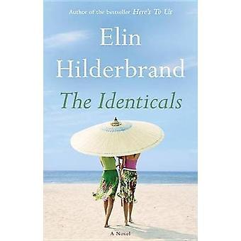 The Identicals by Elin Hilderbrand - 9780316552479 Book