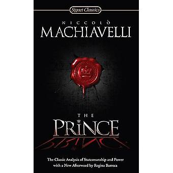 The Prince by Niccolo Machiavelli - 9780451531001 Book