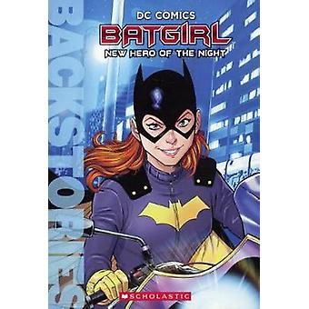 Batgirl - New Hero of the Night by Matthew Manning - 9780606397315 Book