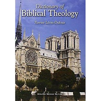 Dictionary of Biblical Theology (2nd) by Xavier Leon-Dufour - E M Ste