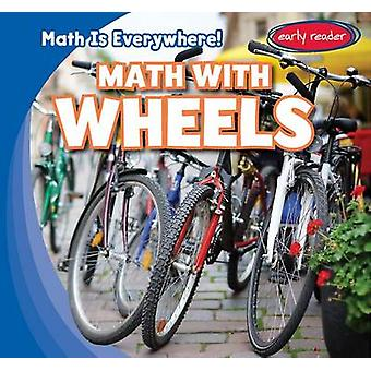 Math with Wheels by Rory McDonnell - 9781482446289 Book