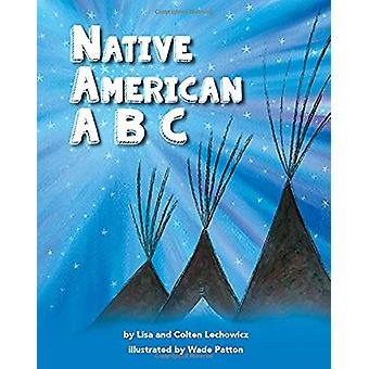Native American ABCs by Lisa Lechowicz - 9781631774928 Book