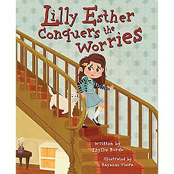 Lilly Estsher Conquers the Worries - 9781684012350 Book