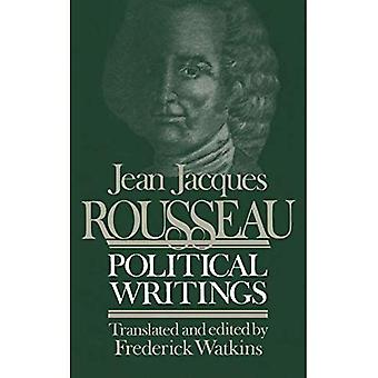 Jean Jacques Rousseau Political Writings: Containing the Social Contract, Considerations on the Government of Poland, Constitutional Project for Corsi