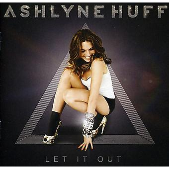Ashlyne Huff - importar de USA que It Out [CD]