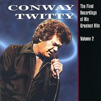 Conway Twitty - Conway Twitty: Vol. 2-finale opnames van zijn [CD] USA import