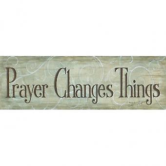 Prayer Changes Things Poster Print by Annie LaPoint (6 x 18)