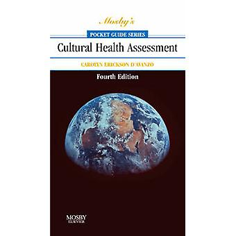 Mosby's Pocket Guide to Cultural Health Assessment (4th Revised editi