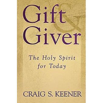 Gave og Giver - den hellige ånd i dag av Craig S. Keener - 978080