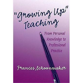 Crescendo di insegnamento - da conoscenza personale alla pratica professionale