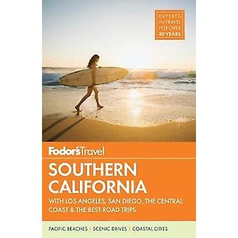 Fodor's Southern California by Fodor's Travel Guides - 9781101880173