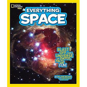 National Geographic Kids Everything Space - Blast Off for a Universe o