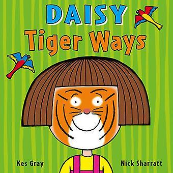 Daisy - tigre maneras de Kes Gray - Nick Sharratt - libro 9781782956495