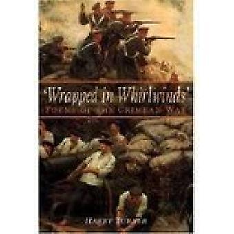 Verpakt in wervelwinden - gedichten van de Krimoorlog door Harry Turner - 978