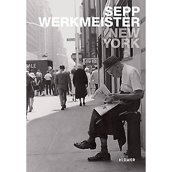New York 60s - Photographs by Ulrich Pohlmann - Sepp Werkmeister - 978