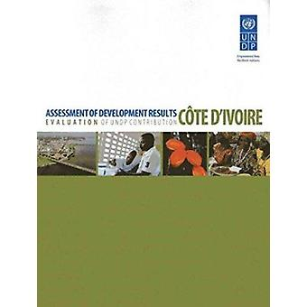 Assessment of Development Results - Evaluation of UNDP Contribution -
