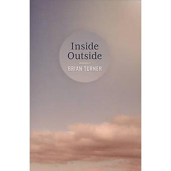 Inside - Outside by Brian Turner - 9780864736536 Book