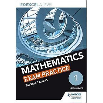 Edexcel Year 1/AS Mathematics Exam Practice by Jan Dangerfield - 9781