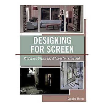 Designing for Screen - Production Design and Art Direction Explained b