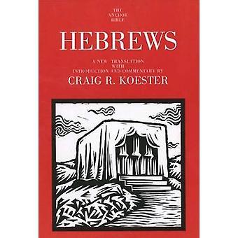 العبرانيين-ترجمة جديدة مع مقدمة والتعليق من قبل كريغ
