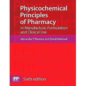 Physicochemical Principles of Pharmacy: In Manufacture, Formulation and Clinical Use