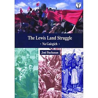 The Lewis Land Struggle: Na Gaisgich