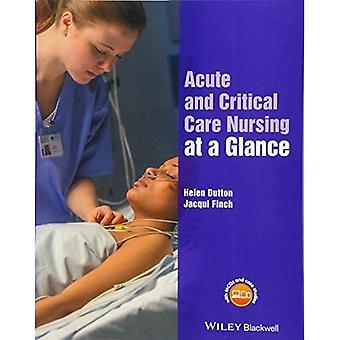 Acute and Critical Care Nursing at a Glance (At a � Glance (Nursing and Healthcare))