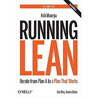 Running Lean: Iterate from Plan A to a Plan That Works (Lean