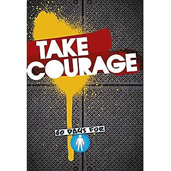 Take Courage: 60 Days for Boys