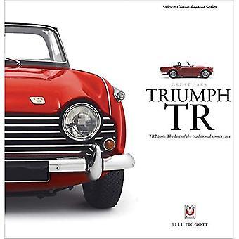 TRIUMPH TR - TR2 6: le dernier des voitures sportives traditionnelles (grande série de voitures)
