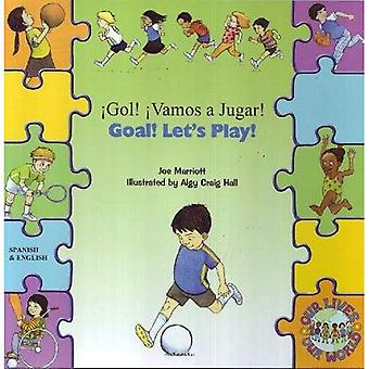 Goal ! Let's Play ! In Spanish and English