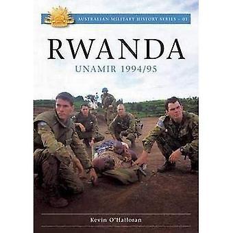 Rwanda - Unamir 1994 / 95 (Australian Army Campaigns Series)
