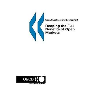 Trade, Investment and Development: Reaping the Full Benefits of Open Markets