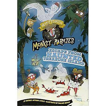 Flucht aus Haunted Schatzinsel: ein 4-D-Buch (fast furchtlos Monkey Piraten)