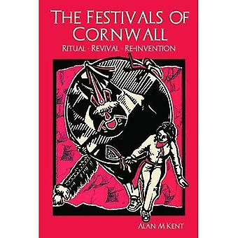 The Festivals of Cornwall: Ritual, Revival, Reinvention