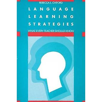 Language Learning Strategies by Rebecca L. Oxford