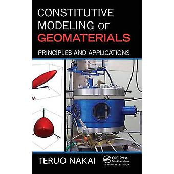 Constitutive Modeling of Geomaterials  Principles and Applications by Nakai & Teruo